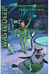 Waste Deep (The Quest for Truth) Kindle Edition