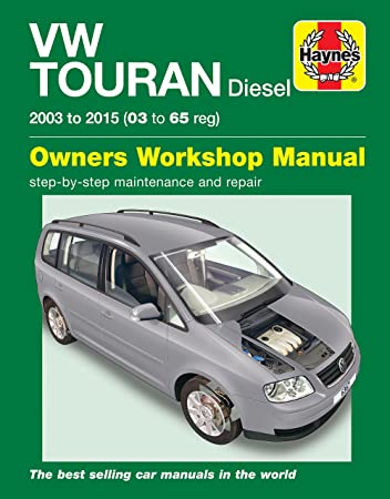 haynes 6367 manual vw volkswagen touran diesel 2003 2015 03 65 rh amazon co uk volkswagen touran owners manual pdf vw touran owners manual