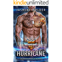 Hurricane: Ein paranormaler Roman (Wilde Brüderschaft MC 4)