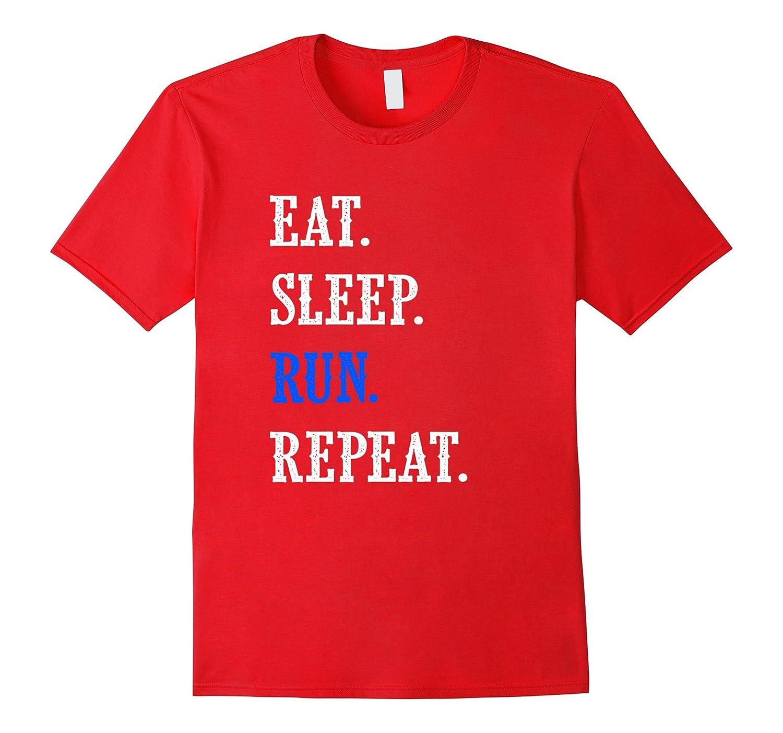 Eat Sleep Run Repeat Running T-Shirt-FL