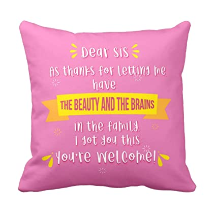 YaYa CafeTM Birthday Gifts For Sister Beauty Brains Printed Cushion Cover 16 X