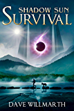 Shadow Sun Survival: Shadow Sun Book One (English Edition)