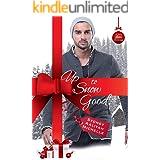 Up to Snow Good: A BWWM Christmas Novella (A Very Alpha Christmas Book 5)