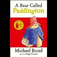 A Bear Called Paddington (Paddington Bear Book 1)