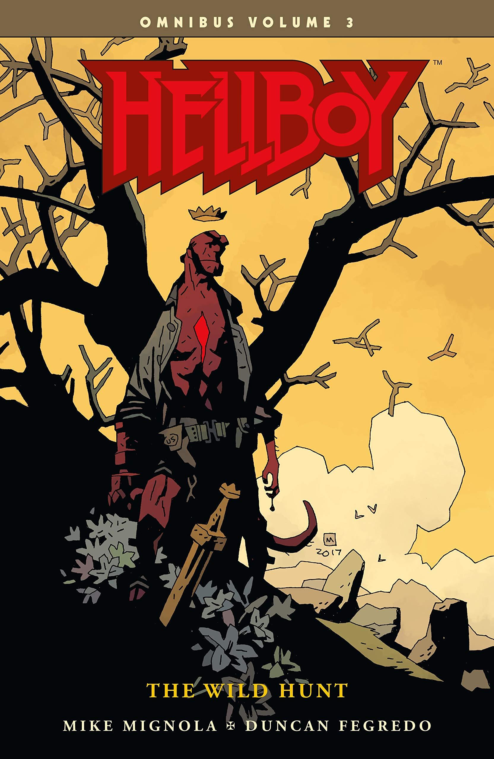 Hellboy Omnibus Volume 3  The Wild Hunt  Hellboy Omnibus  The Wild Hunt