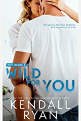 Wild for You (Hot Jocks Book 6) Kindle Edition