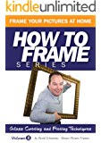 Glass Cutting and Fitting Techniques (How to Frame Book 3)