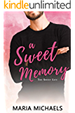 A Sweet Memory: A clean and wholesome firefighter romance (The Sweet Life Book 5)