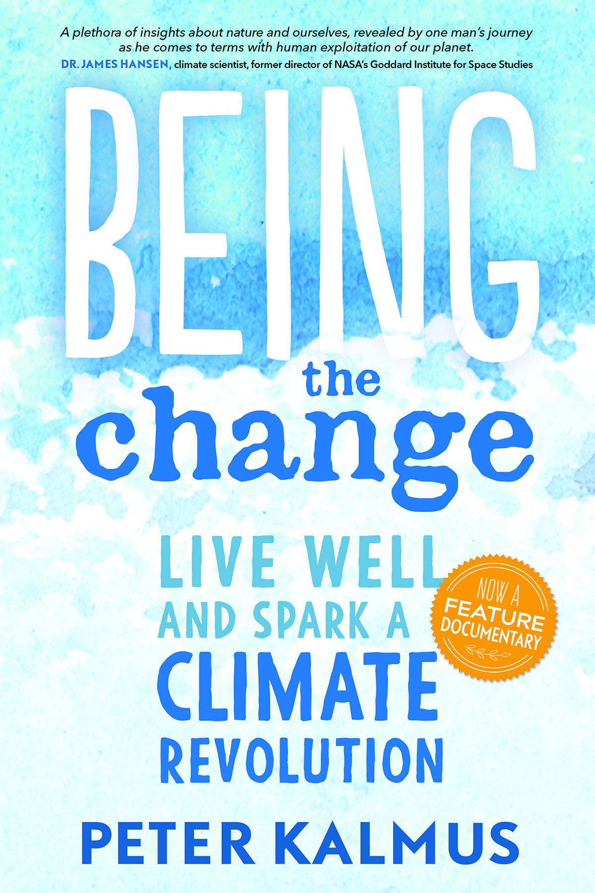 1bf7bf3beb10 Being the Change  Live Well and Spark a Climate Revolution  Amazon ...
