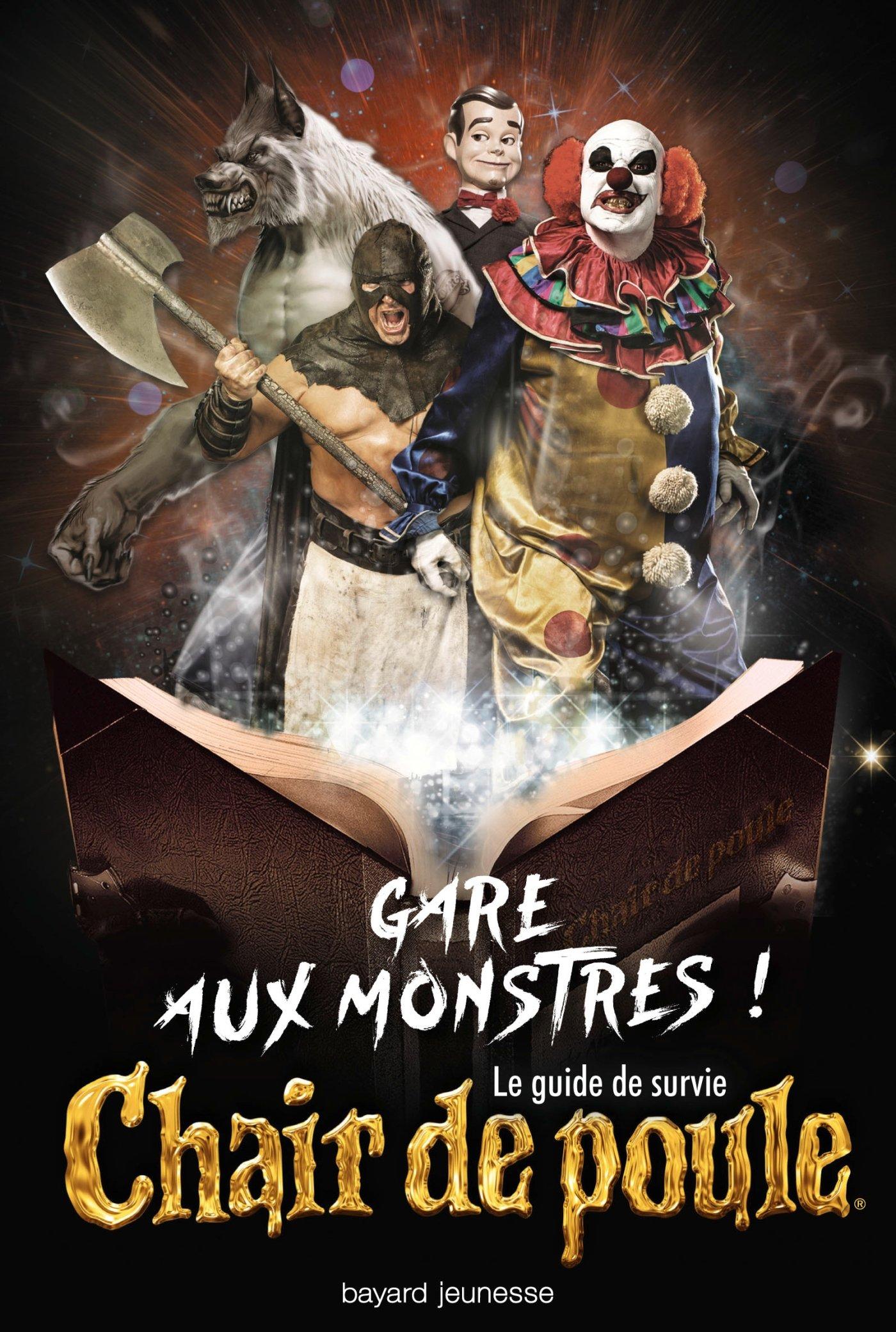 Gare Aux Monstres Le Guide De Survie Chair De Poule