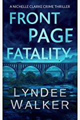 Front Page Fatality: A Nichelle Clarke Crime Thriller Kindle Edition