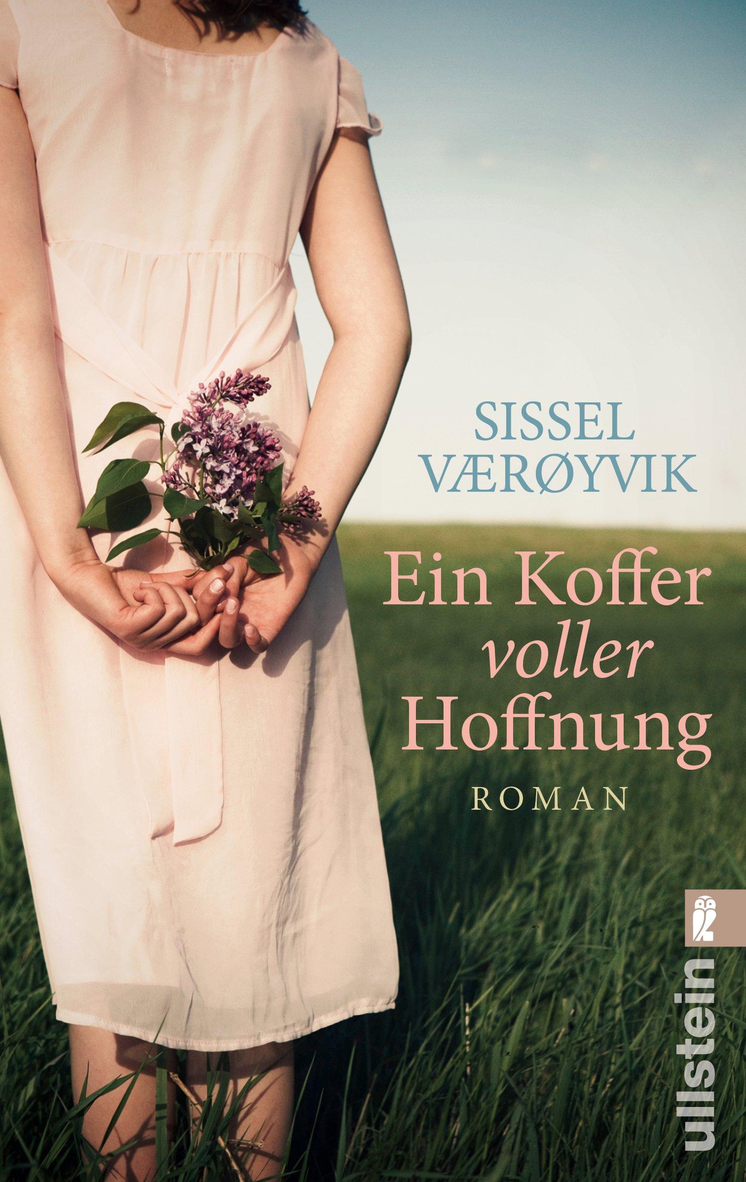 Ein Koffer voller Hoffnung: Roman