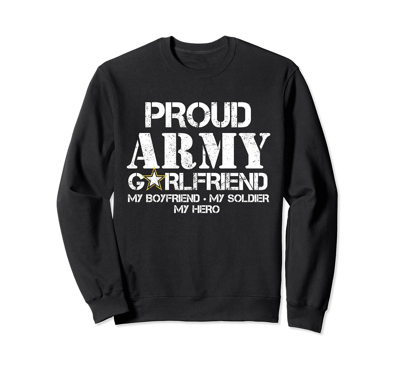 c072fa32 Proud Army Girlfriend Sweatshirt Military Girlfriend My Hero- TPT ...