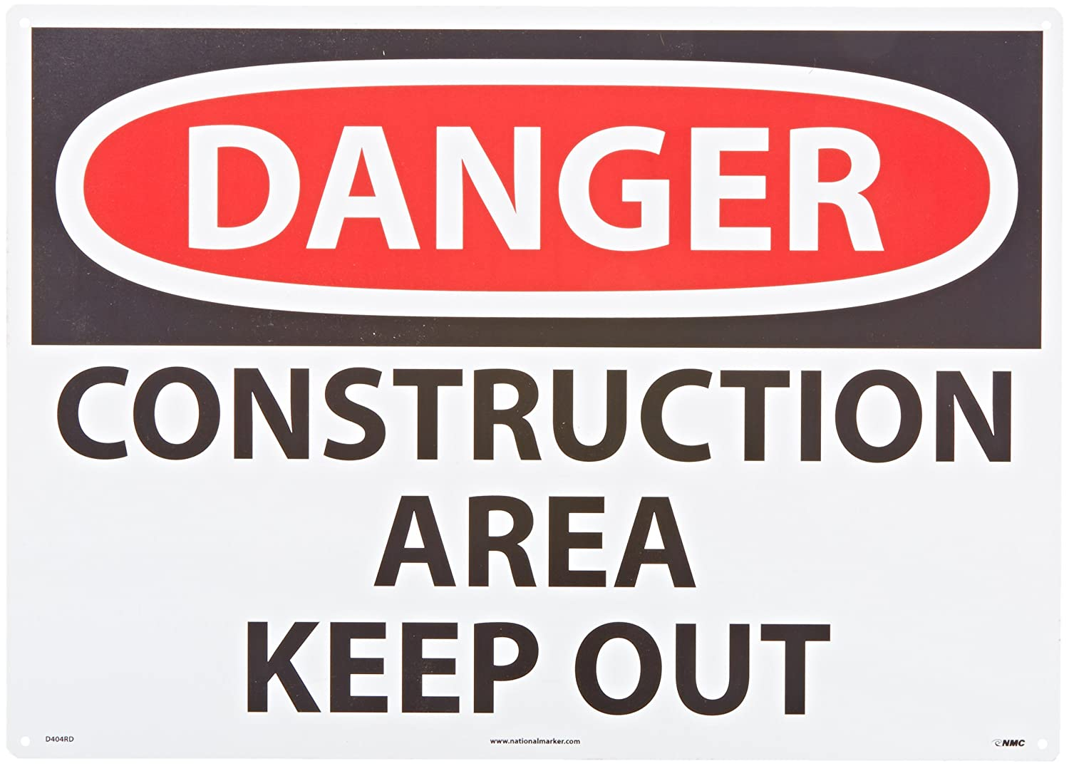 Rigid Plastic CONSTRUCTION AREA KEEP OUT Legend DANGER NMC D404RD OSHA Sign 28 Length x 20 Height Red//Black on White