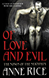 Of Love and Evil (The Songs of the Seraphim)