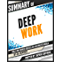 """Summary Of """"Deep Work: Rules for Focused Success in a Distracted World - Cal Newport"""""""