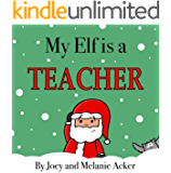 My Elf is a Teacher (The Wonder Who Crew Book 6)