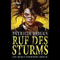 Ruf des Sturms: Mercy Thompson 11 - Roman (Mercy-Thompson-Reihe)