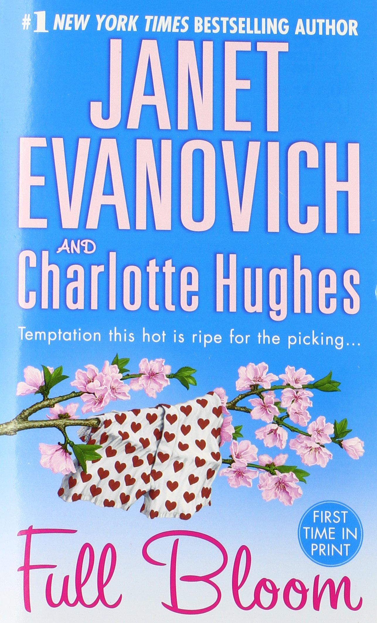 Full Bloom (full Series): Janet Evanovich, Charlotte Hughes: 9780312934309:  Amazon: Books
