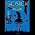 GOSICK BLUE GOSICK グレイウルフ探偵社編 (角川書店単行本)