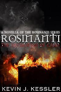 Rosinanti: The Decimation of Casid (A Rosinanti Novella, Volume 1.5) (The Rosinanti Series)