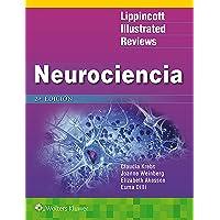Lir. Neurociencia (Lippincott Illustrated Reviews Series)