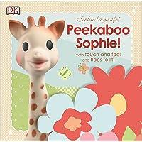 Peekaboo Sophie!: Sophie La Girafe