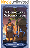 The Burglar of Sliceharbor (Edgewhen Book 4)