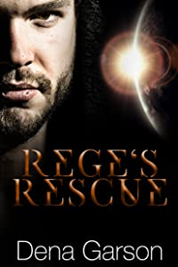 Rege's Rescue (Rising Sons Book 1)