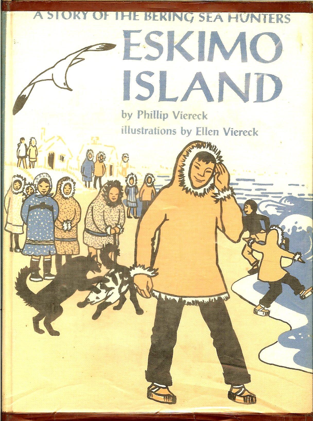 Eskimo Island: A story of the Bering Sea Hunters, Phillip Viereck