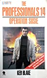 The Professionals 14: Operation Susie