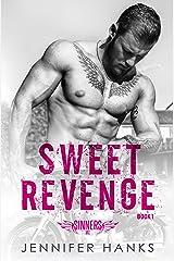 Sweet Revenge (Sinners MC Book 1) Kindle Edition