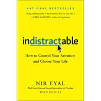 Image for Indistractable: How to Control Your Attention and Choose Your Life