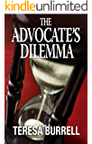 The Advocate's Dilemma (The Advocate Series Book 4)