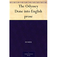 The Odyssey Done into English prose
