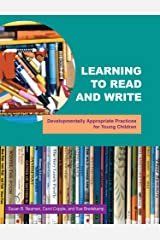 Learning To Read And Write : Developmentally Appropriate Practices For Young Children Paperback
