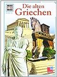 Was ist was, Band 064: Die alten Griechen