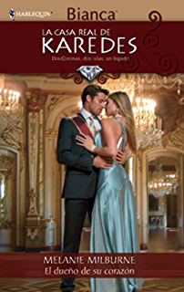 El dueño de su corazón (La Casa Real de Karedes) (Spanish Edition)