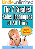 Sales Techniques: The 7 Greatest Sales Techniques of All Time