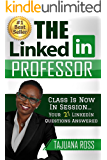 Class Is Now In Session...Your 21 LinkedIn Questions Answered