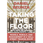 Taking the Floor: Models, Morals, and Management in a Wall Street Trading Room