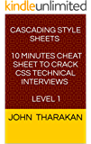 CSS : 10 minutes Cheat Sheet to crack CSS technical interviews : Level 1 (English Edition)