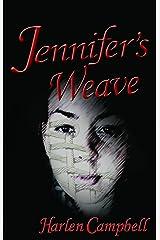 Jennifer's Weave (Rainbow Porter Book 2) Kindle Edition