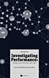 (Excerpts From) Investigating Performance: Design and Outcomes With Xapi