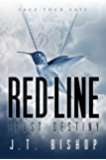 Red-Line: Trust Destiny (Volume Three)