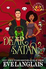 Dear Satan... (Welcome To Hell Book 11) Kindle Edition