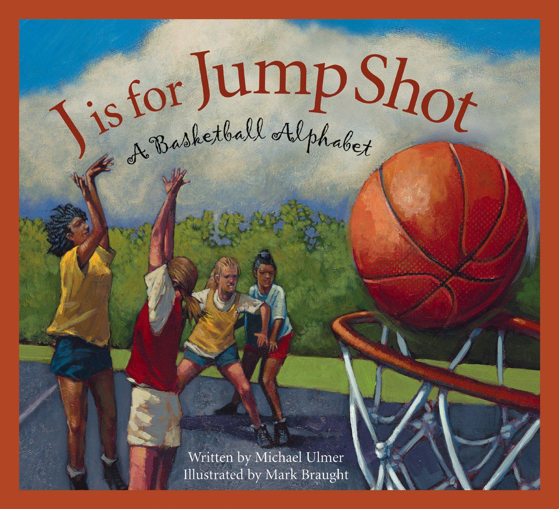j is for jump shot a basketball alphabet sports alphabet