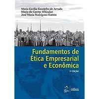 Fundamentos de ética empresarial e econômica