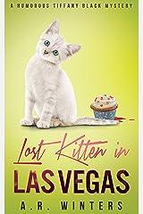 Lost Kitten in Las Vegas: A Cozy Tiffany Black Mystery (Tiffany Black Mysteries Book 4) Kindle Edition