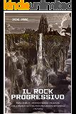 Il rock progressivo